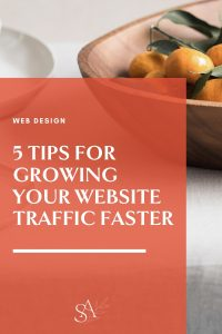 5 Tips for Growing Your Website Traffic Faster