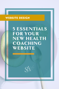 5 Essentials For Your New Health Coaching Website
