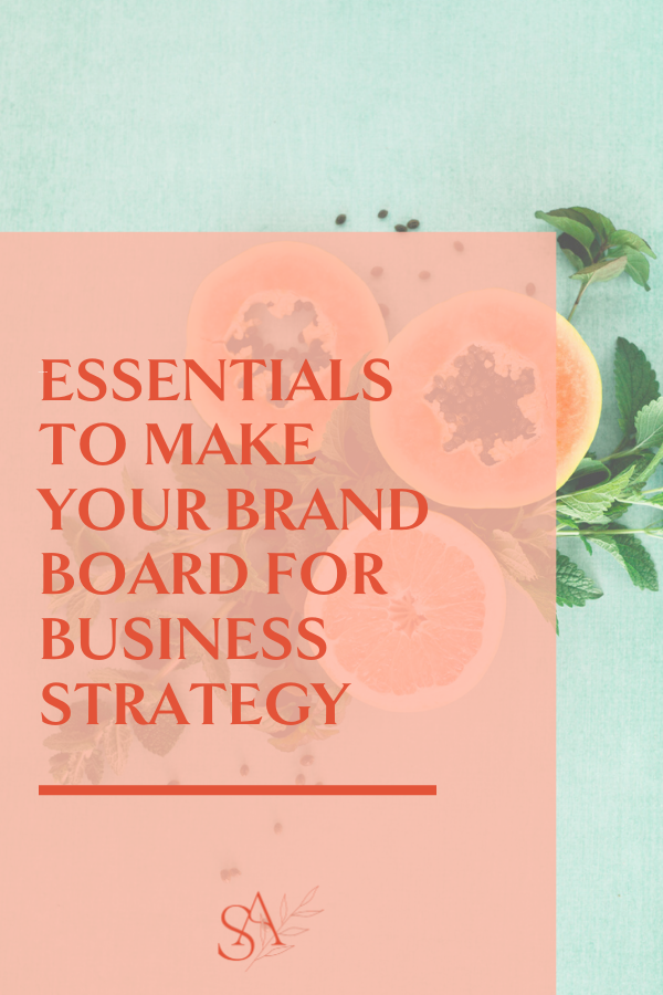 Essentials to Make Your Brand Board for Business Strategy