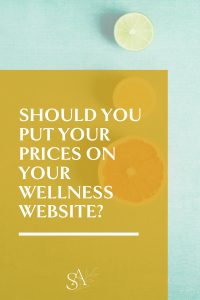 Should You Put Your Prices on Your Wellness Website?