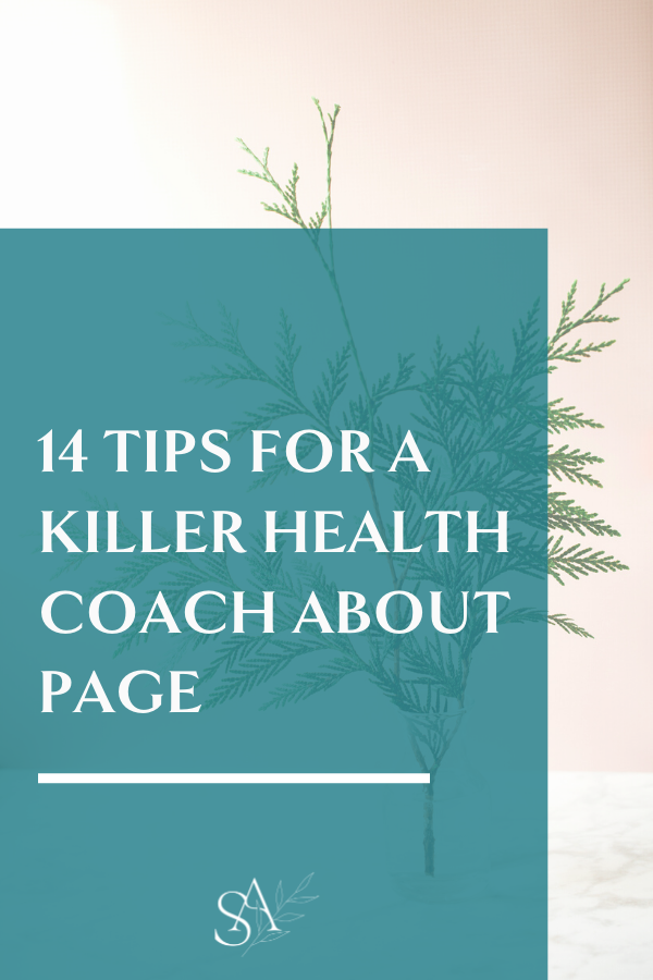 14 Tips For a Killer Health Coach About Page