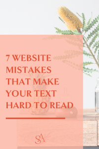 7 Website Mistakes That Make Your Text Hard to Read