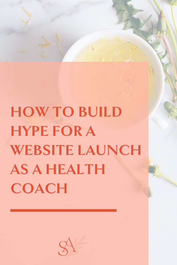 How to Build Hype for a Website Launch as a Health Coach