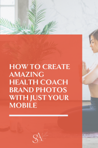 How to Create Amazing Health Coach Brand Photos with Just Your Mobile