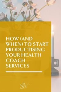 How (and When) to Start Productising Your Health Coach Services